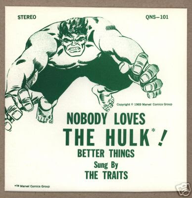Nobody Loves The Hulk by The Traits