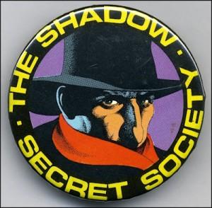 Shadow Secret Society pinback