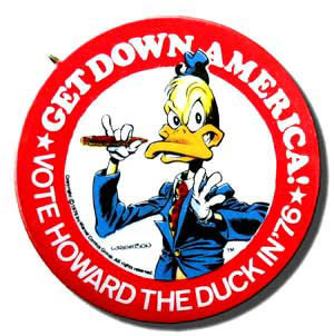 howard-the-duck-campaign-button