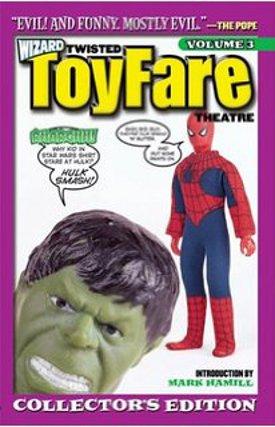 Twisted ToyFare Theatre Vol 3